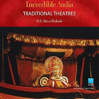 Traditional Theatres - Incredible India