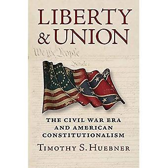 Vrijheid en de Unie: de Civil War Era en Amerikaanse Constitutionalism