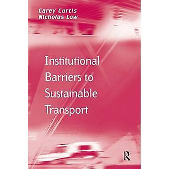組織的な障壁カーティス ・ キャリーによって持続可能な交通へ