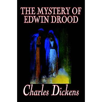 The Mystery of Edwin Drood by Charles Dickens Fiction Classics Literary by Dickens & Charles
