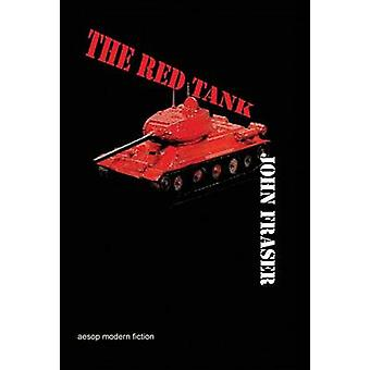 The Red Tank by Fraser & John