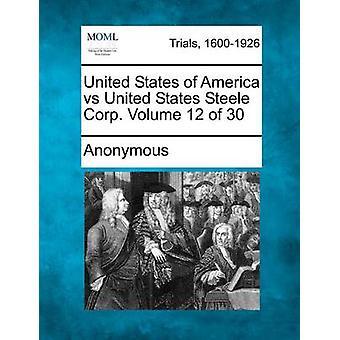 匿名で 30 のアメリカ合衆国対アメリカ合衆国・ スティール (株) 12 巻