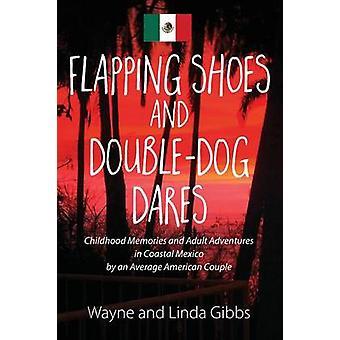 Flagrende sko og DoubleDog vover af Gibbs & Wayne og Linda