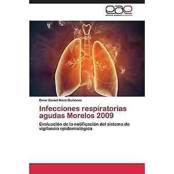 Infecciones respiratorias agudas Morelos 2009 par Meza Quiones Omar Daniel