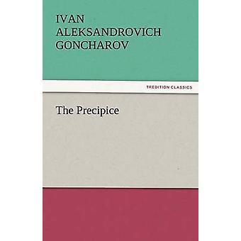 The Precipice by Goncharov & Ivan Aleksandrovich