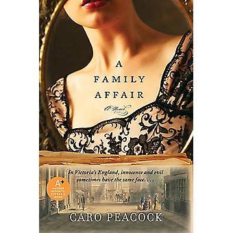 A Family Affair by Caro Peacock - 9780061447495 Book