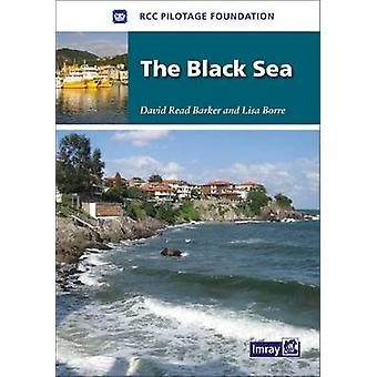 The Black Sea by RCC Pilotage Foundation - 9781846234125 Book