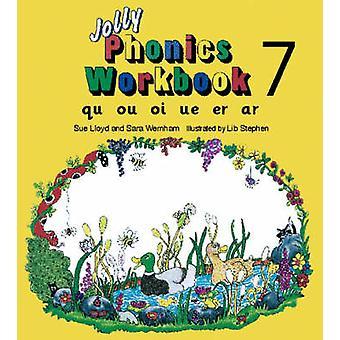 Jolly Phonics Workbook 7 - qu - ou - oi - ue - er - ar by Susan M. Llo