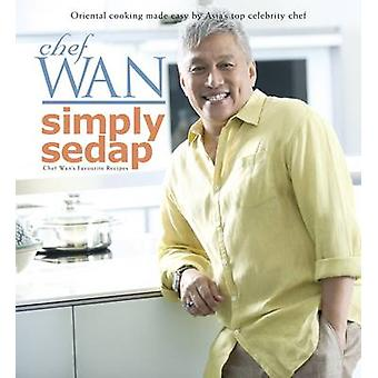 Simply Sedap by Chef Wan - 9789814361521 Book