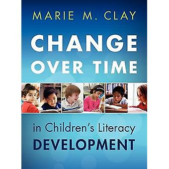 Change Over Time Updated (2nd) by Marie Clay - 9780325074481 Book