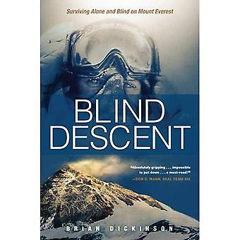 Blinde Abstieg: Allein überleben und Blind auf dem Mount Everest