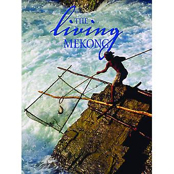 The Living Mekong by Delia Paul - 9789749511671 Book