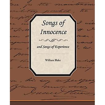 Songs of Innocence and Songs of Experience de Blake et William