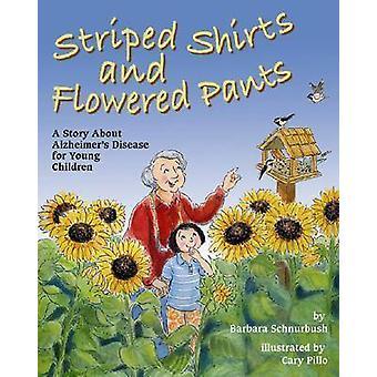 Stripete skjorter og blomster bukser - en historie om Alzheimers sykdom