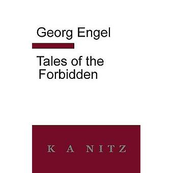 Tales of the Forbidden by Engel & Georg Julius Leopold