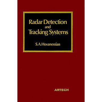 Radar Detection and Tracking Systems by Hovanessian & Shahan A.