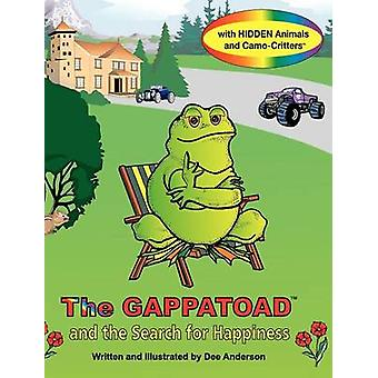 The Gappatoad and the Search for Happiness with Hidden Animals and CamoCritters by Anderson & Dee
