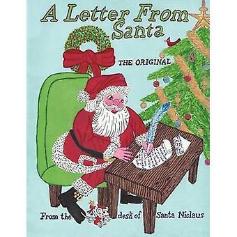 A Letter from Santa The Original by Santa Niclaus