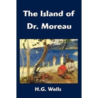 The Island of Dr. Moreau by Wells & H. G.