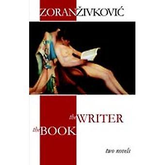 The Book  The Writer by Zivkovic & Zoran