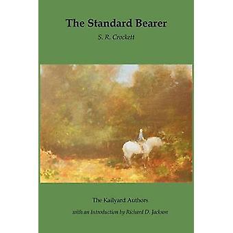 The Standard Bearer by Crockett & S. R.