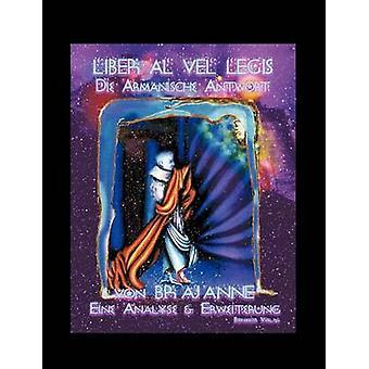 Liber Al  die Armanische Antwort by Brajanne