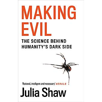 Making Evil by Julia Shaw