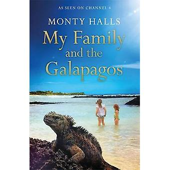 My Family and the Galapagos by Monty Halls - 9781472268822 Book