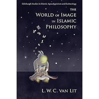 The World of Image in Islamic Philosophy - Ibn Sina - Suhrawardi - Sha
