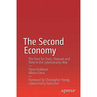 The Second Economy - The Race for Trust - Treasure and Time in the Cyb
