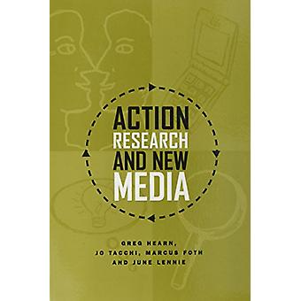 Action Research and New Media by Greg Hearn - 9781572738676 Book