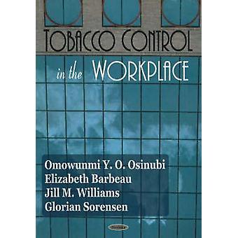 Tobacco Control in the Workplace by Omowunmi Y.O. Osinubi - Elizabeth
