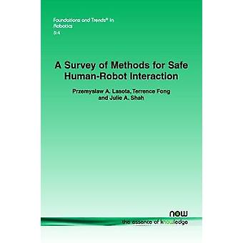 A Survey of Methods for Safe Human-Robot Interaction by Przemyslaw A.