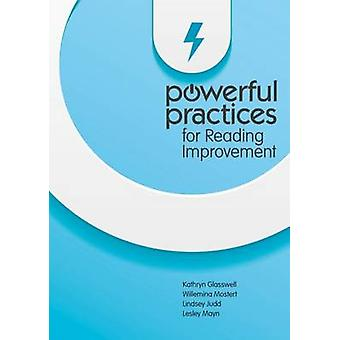 Powerful Practices for Reading Improvement by Kathryn Glasswell - Wil
