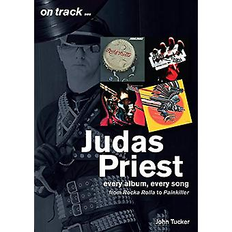 Judas Priest from Rocka Rolla to Painkiller - Every Album - Every Song