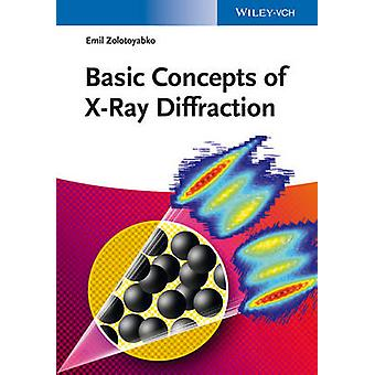 Basic Concepts of X-Ray Diffraction by Emil Zolotoyabko - 97835273356