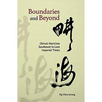 Boundaries and Beyond - China's Maritime Southeast in Late Imperial Tm