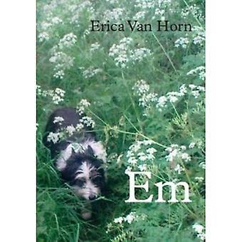 Em: Erica Van Horn