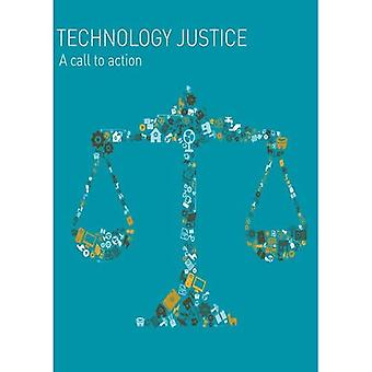 Technology Justice: A Call to Action