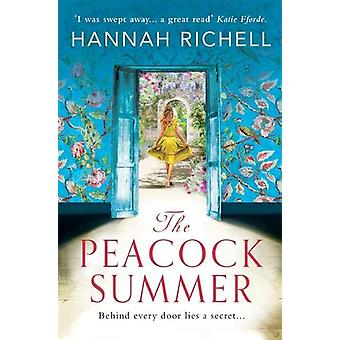 The Peacock Summer - The most gripping story of forbidden love and hid