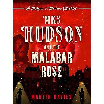 Mrs Hudson and the Malabar Rose by Martin Davies - 9781788631334 Book