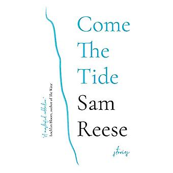 Come the Tide by Sam Reese - 9781913007003 Book