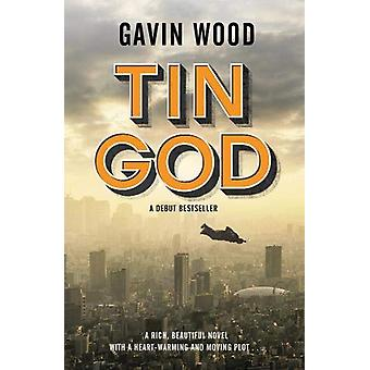 TIN GOD by Gavin Wood - 9781916129450 Book