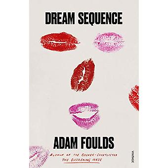 Dream Sequence by Adam Foulds - 9781784708511 Book