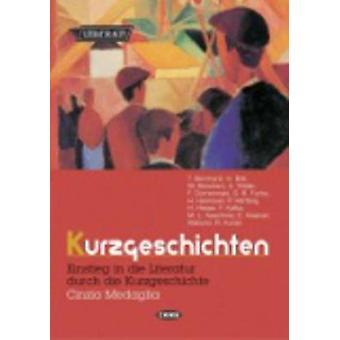 Kurzgeschichten by Bernhard & ThomasBoll & HeinrichBorchert & Wolfgang