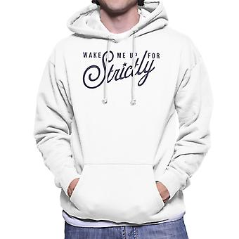 Strictly Come Dancing Wake Me Up Men's Hooded Sweatshirt