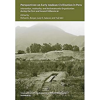 Prospettive sulla civiltà andina precoce in Per - Interazione, Autorità e Organizzazione Socioeconomica durante il primo e il secondo millennio