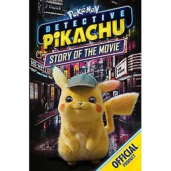 Detective Pikachu: Story of� the Movie