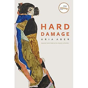 Hard Damage (Prairie Schooner Book Prize in Poetry)