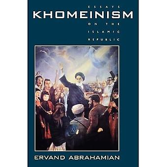 Khomeinism: Essays on the Islamic Republic